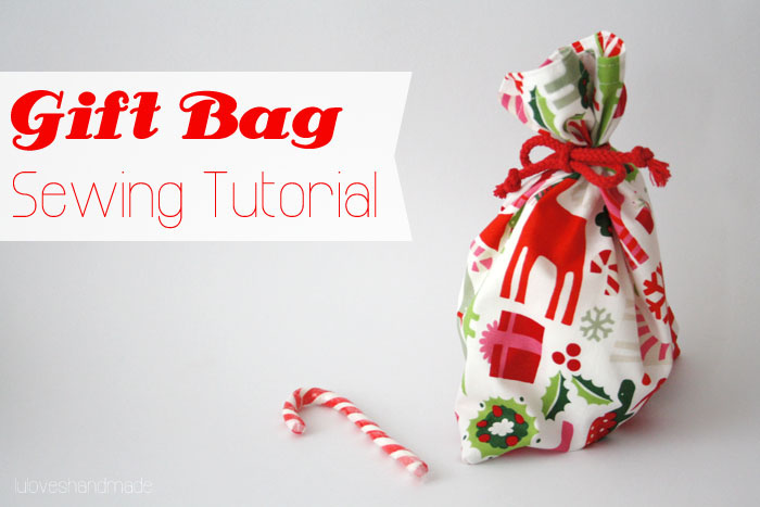 How to Sew a Gift Bag - Luloveshandmade