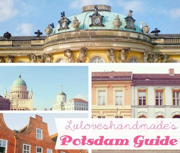 Luloveshandmade's Potsdam Guide - Luloveshandmade